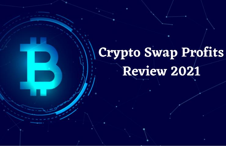 Crypto Swap Profits Review